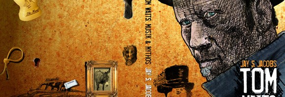 TOM WAITS: MUSIK & MYTHOS (SOLD OUT!)
