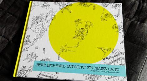 HERR BICKFORD ENTDECKT EIN NEUES LAND